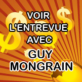 Entrevue Guy Mongrain