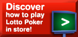 Discover how to play Lotto Poker!