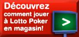 D�couvrez comment jouer � Lotto poker