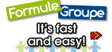 Formule groupe, it's fast and easy!