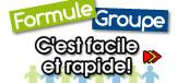 Formule groupe, c'est facile et rapide!