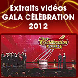 Extraits vido du gala Clbration 2012