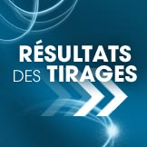 Rsultats des tirages