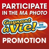 Your photo on a Gagnant � vie! Promotion