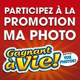 Participez � la promotion Ma photo Gagnant � vie!