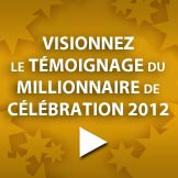 Visionner le tmoignage du Millionnaire 2012