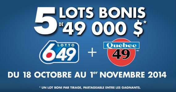 Lots bonis Qu�bec 49 et Lotto 6/49